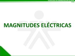 CORRIENTE Y MAGNITUDES ELÉCTRICAS