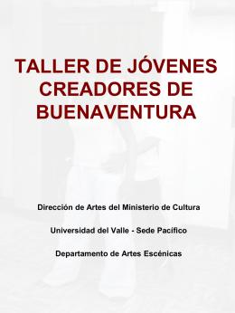 TALLER DE JÓVENES CREADORES DE BUENAVENTURA