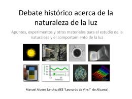 Debate histórico sobre la naturaleza de la luz