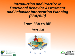Introduction and Practice in Functional Behavior