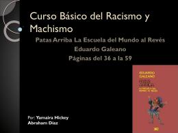 Curso Básico del Racismo y Machismo