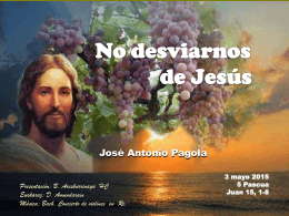 No desviarnos de Jesús