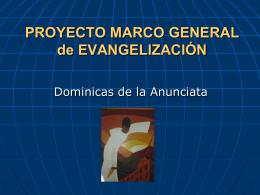 PROYECTO MARCO GENERAL de EVANGELIZACIÓN