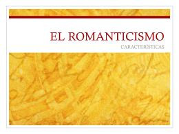EL ROMANTICISMO - Lengua castellana y literatura