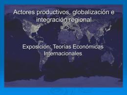 Actores productivos, globalización e integración