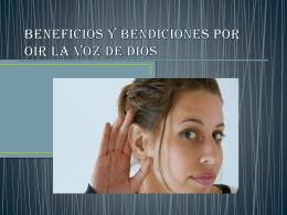 BENEFICIOS Y BENDICIONES POR OÍR LA VOZ DE DIOS