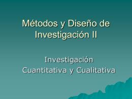 Métodos y Diseño de Investigación II