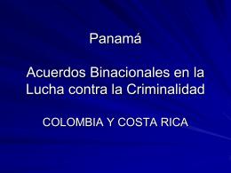 Panamá Acuerdos Binacionales en la Lucha contra la