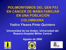 POLIMORFISMOS DEL GEN P53 EN CÁNCER DE MAMA