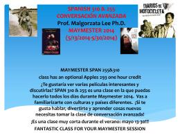 SPANISH 310 & 255 CONVERSACIÓN AVANZADA Prof.