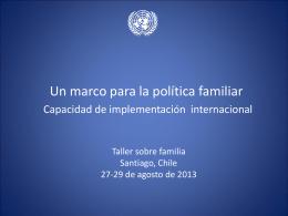 Un marco de política familiar Capacidades