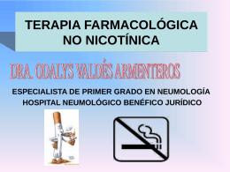 TERAPIA FARMACOLÓGICA NO NICOTÍNICA