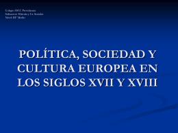 POLÍTICA, SOCIEDAD Y CULTURA EUROPEA EN LOS SIGLOS
