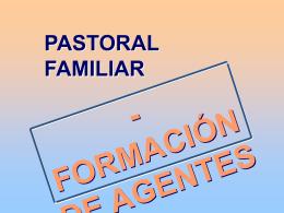 19. Formación de agentes de pastoral familiar.
