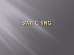 Switching - Cochise College