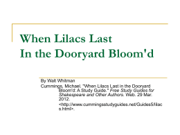 When Lilacs Last In the Dooryard Bloom`d