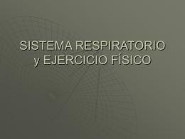 SISTEMA RESPIRATORIO y EJERCICIO FÍSICO