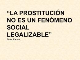 LA PROSTITUCIÓN NO ES UN FENÓMENO SOCIAL