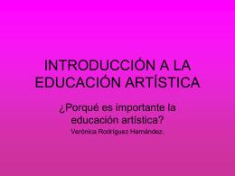 INTRODUCCIÓN A LA EDUCACIÓN ARTÍSTICA