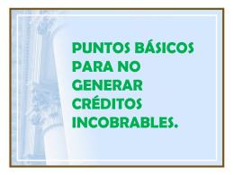 PUNTOS BÁSICOS PARA NO GENERAR CRÉDITOS