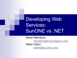 Developing Web Services: SunONE vs .NET