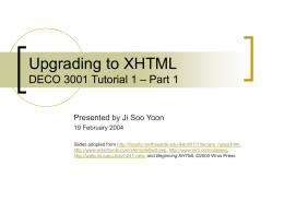 Upgrading to XHTML DECO 3001 Tutorial 1