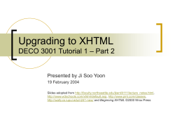 Upgrading to XHTML DECO 3001 Tutorial 1 – Part 2