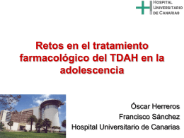 Retos en el tratamiento farmacológico del TDAH en