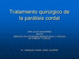 Tratamiento quirúrgico de la parálisis cordal -