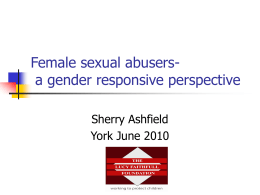 Female sexual abusers- a gender responsive