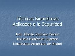 Técnicas Biométricas Aplicadas a la Seguridad