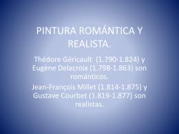 PINTURA ROMÁNTICA Y REALISTA.
