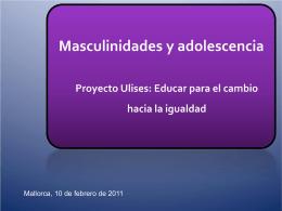 Les noves masculinitats y la pau: Educació y