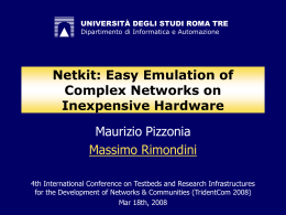 Netkit: Easy Emulation of Complex Networks on