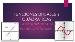 FUNCIONES LINEÁLES Y CUÁDRATICAS