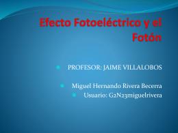 Efecto Fotoeléctrico y el Foton
