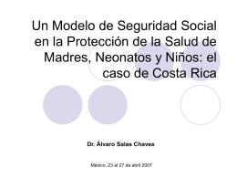 Un Modelo de Seguridad Social en la Protección de
