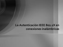 La Autenticación IEEE 802.1X en conexiones