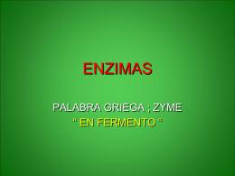 ENZIMAS - Bioquimica Medina Sección 0901, 2do