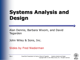 Systems Analysis and Design Allen Dennis and