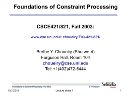 Foundations of Constraint Processing CSCE421/821,