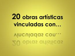 20 obras artísticas relacionadas con…