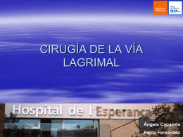 CIRUGÍA DE LA VÍA LAGRIMAL