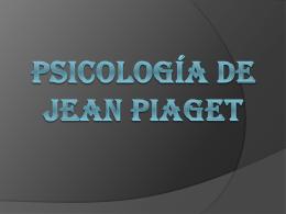 Psicología de jean Piaget