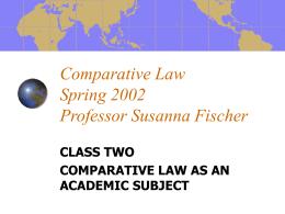 Comparative Law Spring 2002 Professor Susanna