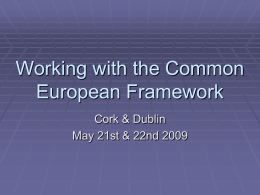 Working with the Common European Framework