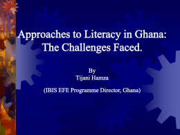 Different Approaches to Literacy used in Ghana:
