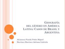 Geografía del género en América Latina: Casos de