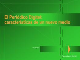 El Periódico Digital: características de un nuevo