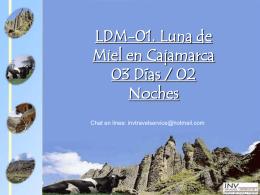 LDM-01. Luna de Miel en Cajamarca 03 Días / 02